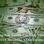 Making Side Income Can Help Blunt The Impact Of Becoming A One Income Family
