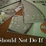 5 Things You Should Not Do If You Have Debt