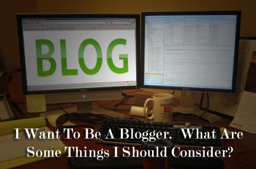 I want to be a blogger
