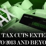 Will The Bush Tax Cuts Be Extended By Obama And Congress Into 2013 And Beyond?