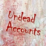 undead accounts to cancel