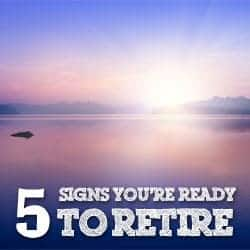 Signs You're Ready To Retire