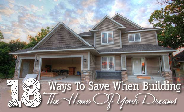 ways to save when building a house