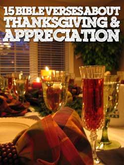 Thanksgiving and appreciation bible verses