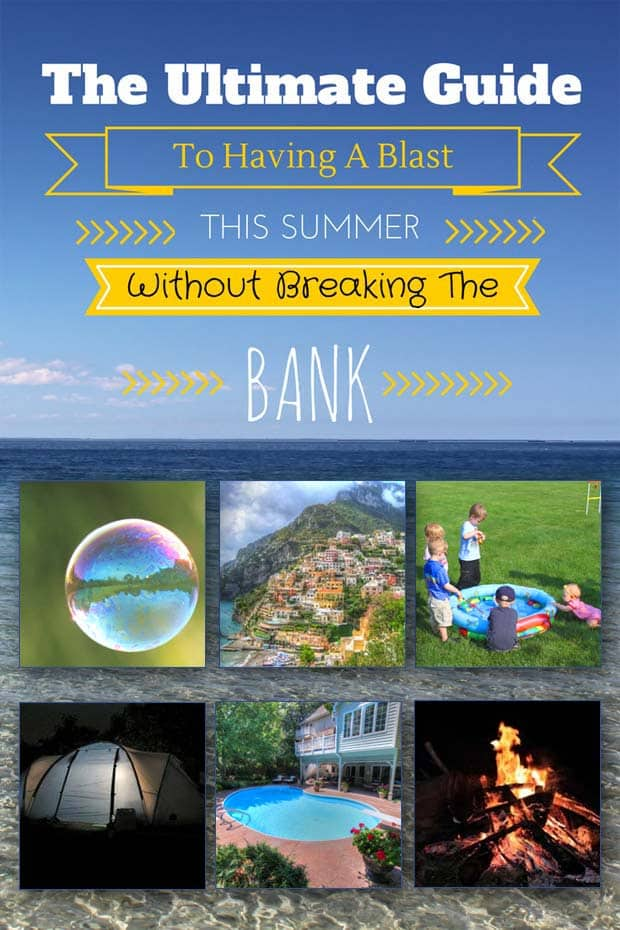 The Ultimate Guide For A Frugal Summer