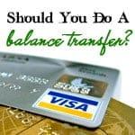 Should You Do A Balance Transfer?