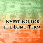 Put Your Money To Work By Investing For The Long Term