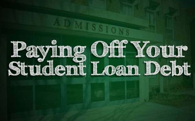 Strategies For Paying Off Your Student Loan Debt Fast
