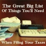 The Great Big List Of Things You'll Need When Filing Your Taxes