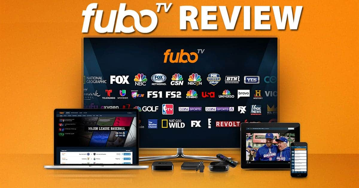 fuboTV Review 2019: A Guide For The Low Cost Streaming TV Service